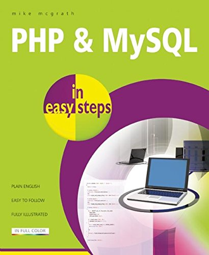 PHP and MySQL in easy steps by In Easy Steps Limited