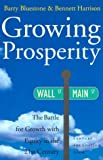 Growing Prosperity, Barry Bluestone and Bennett Harrison, 0520230701