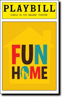 Brand New Color Playbill from Fun Home at Circle in the Square Theatre starring Michael Cerveris Judy Kuhn Beth Malone Emily Skeggs Music by Jeanine Tesori; Lyrics by Lisa Kron;