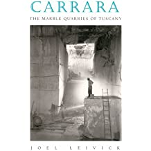 Carrara: The Marble Quarries of Tuscany