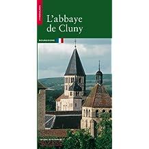 Abbaye de Cluny (L') [ancienne édition]