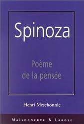 Spinoza. : Poème de la pensée