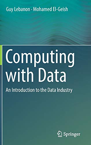 Computing with Data: An Introduction to the Data Industry