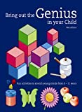 Bring Out the Genius in Your Child: Fun Activities to Stretch Young Minds