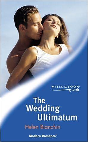 The Wedding Ultimatum (Mills & Boon Modern)