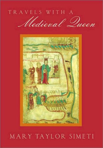 Book cover for Travels with a Medieval Queen
