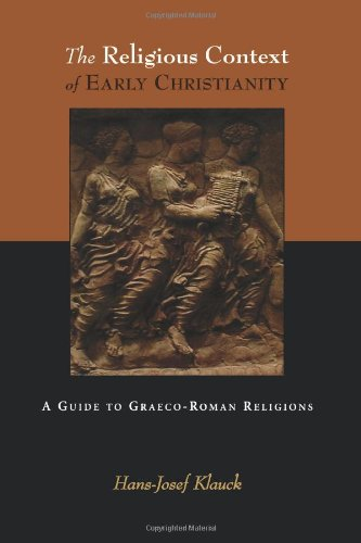 The Religious Context of Early Christianity: A Guide to Graeco-Roman Religions (Studies of the New Testament and Its - Outlet Stores Viejas