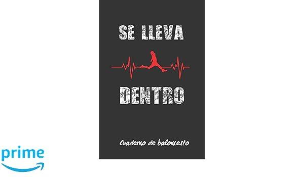 SE LLEVA DENTRO: DIARIO DEL ENTRENADOR | CUADERNO DE BALONCESTO ...