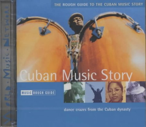 The Rough Guide to The Cuban Music Story (Rough Guide World Music CDs)
