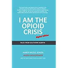 I Am The Opioid Crisis: Pocket Edition