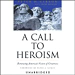 A Call to Heroism | Peter H. Gibbon