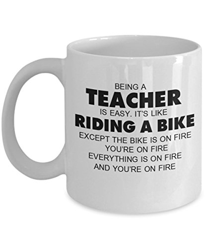 (Inspirational Cups For Teacher, Best Gift For Teacher's Day, Funny Present From Students, Nice Tutor Halloween Drinkware - Being A Teacher Is Easy It's Like Riding A Bike Except The)