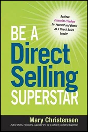 Elektroniset sähköiset kirjat pdf: Be a Direct Selling Superstar: Achieve Financial Freedom for Yourself and Others as a Direct Sales Leader PDF by Mary Christensen