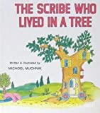 The Scribe Who Lived in a Tree, Michoel Muchnik, 0826603513