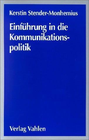 Einführung in die Kommunikationspolitik