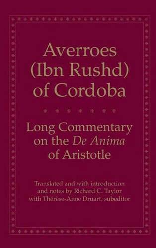 Long Commentary on the De Anima of Aristotle (Long Commentary On The De Anima Of Aristotle)