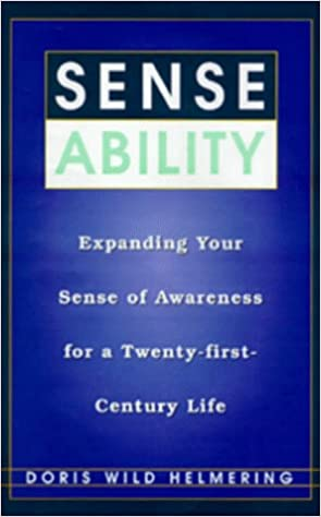 Book Sense Ability: Expanding Your Sense of Awareness for a Twenty-First-Century Life