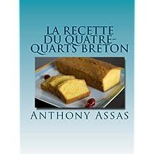 La recette du quatre-quarts Breton (Les recettes faciles t. 1) (French Edition)