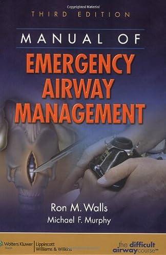 manual of emergency airway management 9780781784948 medicine rh amazon com manual of emergency airway management 4th edition pdf manual of emergency airway management 5th edition pdf