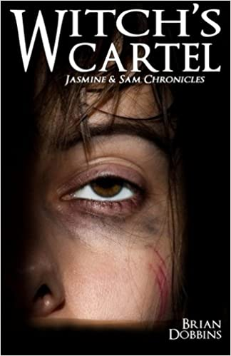 Witchs Cartel: Jasmine & Sam Chronicles: Book Two: Brian ...
