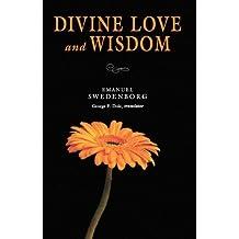DIVINE LOVE & WISDOM: PORTABLE: THE PORTABLE NEW CENTURY EDITION (NW CENTURY EDITION)