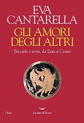 Gli Amori (Italian Edition)