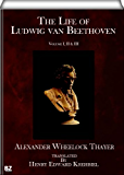 The Life of Ludwig van Beethoven (complete - volume I, II & III)