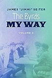 The Byrds - My Way - Volume 2
