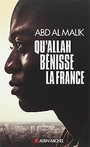 vignette de 'Qu'Allah bénisse la France ! (Abd al Malik)'