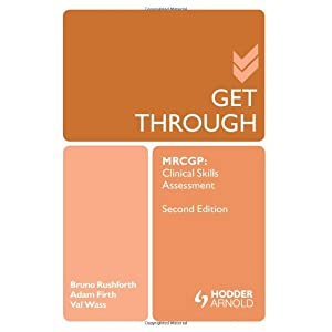 Get Through MRCGP: Clinical Skills Assessment 2E (GTH) Paperback – 28 Sept. 2012