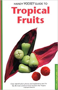 //FB2\\ Handy Pocket Guide To Tropical Fruits (Periplus Nature Guide). menace Latino Rhode lucieron Toyota