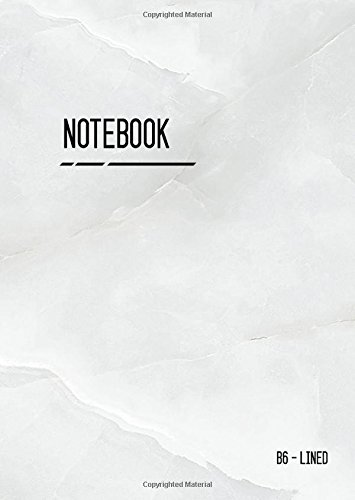 Download Lined Notebook B6: Journal Notebook Marble White with Date, Smart Design for Work, Traveler, Blank, Ruled, Small, Soft Cover, Numbered Pages (Calligraphy Lined Notebook Small) pdf epub