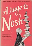 img - for A Rage to Nosh: A Cookbook for a Nation of Nibblers book / textbook / text book