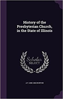 Book History of the Presbyterian Church, in the State of Illinois