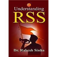 Understanding RSS (Author:Dr. Rakesh Sinha)