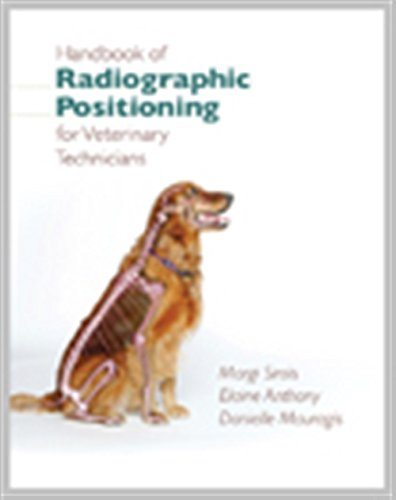 Handbook of Radiographic Positioning for Veterinary Technicians (Veterinary Technology)