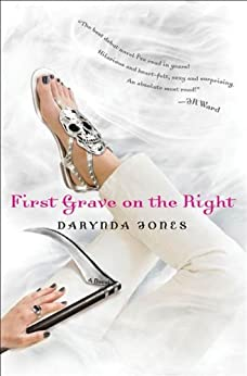 First Grave on the Right (Charley Davidson Book 1) by [Jones, Darynda]