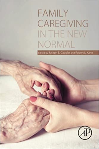Family Caregiving in the New Normal (2015-05-25)