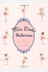 Miss Lina's Ballerinas Hardcover