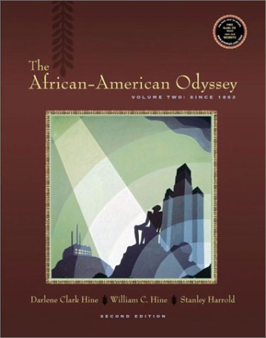 The African-American Odyssey, Volume II: Since 1863 (2nd Edition)