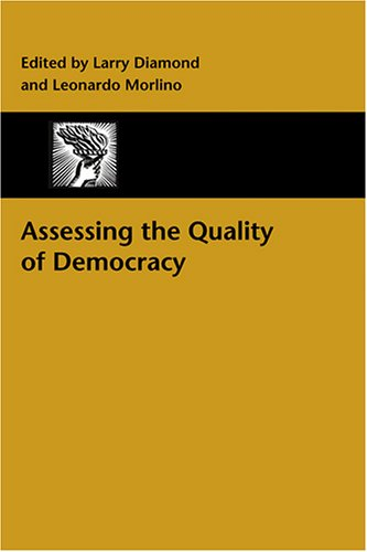 Assessing the Quality of Democracy (A Journal of Democracy Book)