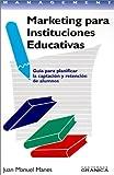 img - for Marketing para Instituciones Educativas (Spanish Edition) book / textbook / text book