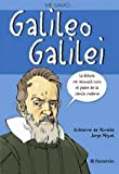 img - for ME LLAMO GALILEO GALILEI (Me Llamo... / My Name Is) (Spanish Edition) by Guilherme de Almeida (2012-08-30) book / textbook / text book