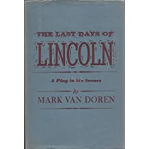 The Last Days of Lincoln