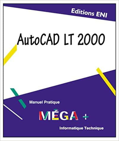 Télécharger en ligne Autocad LT 2000 pdf ebook