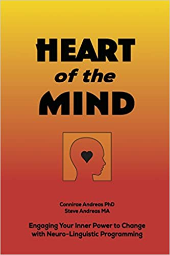 Heart of the mind engaging your inner power to change with nlp heart of the mind engaging your inner power to change with nlp neuro linguistic programming 8601200432435 medicine health science books amazon fandeluxe Choice Image