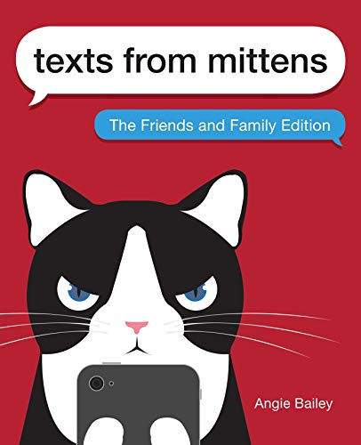 (Texts from Mittens: The Friends and Family Edition)
