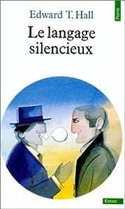 """Afficher """"Le Langage silencieux"""""""