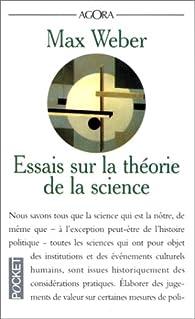 Essais sur la théorie de la science par Max Weber