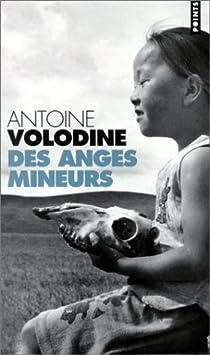 Des Anges Mineurs par Volodine